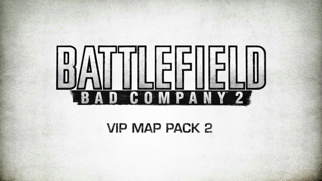 VIP Map Pack 2 Trailer. | Battlefield: Bad Company 2