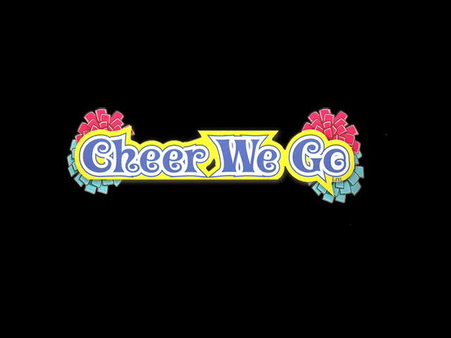 Cheer We Go  Videos and Trailers