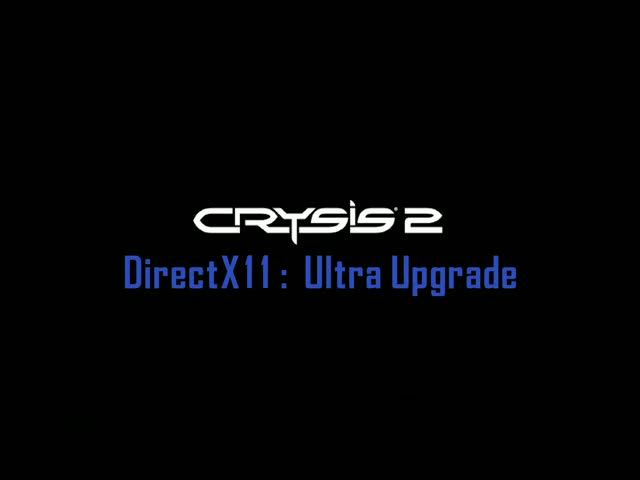 DirectX11 - Ultra Upgrade PC Trailer | Crysis 2