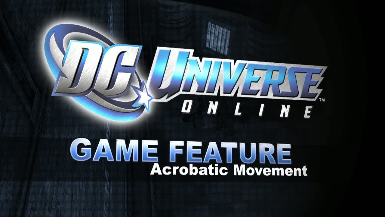 'Acrobatics' video | DC Universe Online