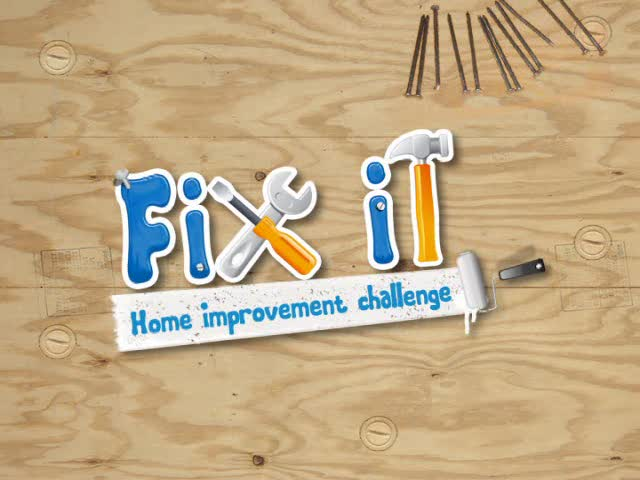Fix It: Home Improvement Challenge  Videos and Trailers