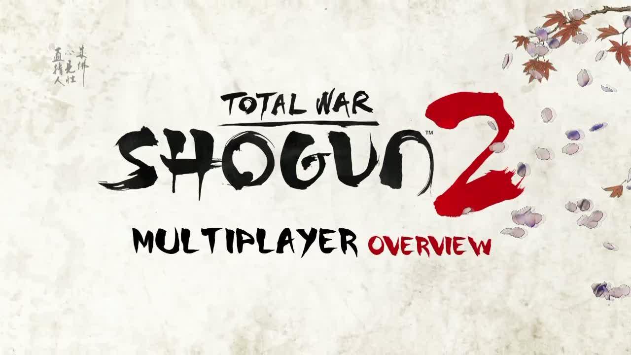 Multiplayer aspect video | Shogun 2: Total War